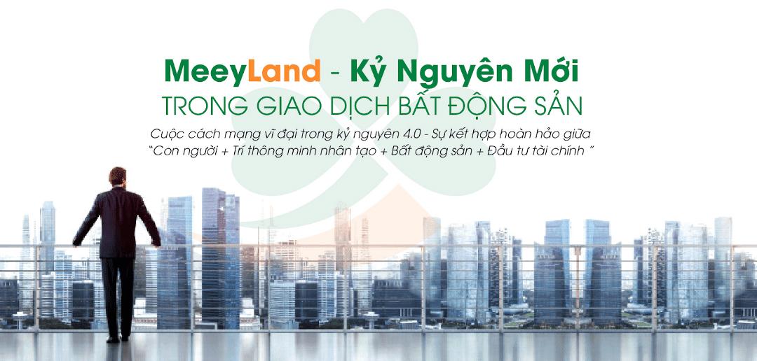 MeeyLand — kỷ nguyên mới trong giao dịch bđs